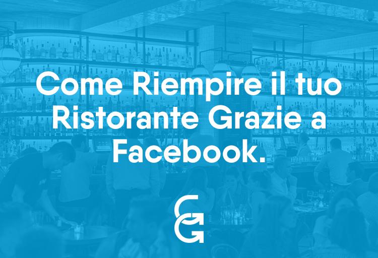 Come Riempire il tuo ristorante Grazie a Facebook.