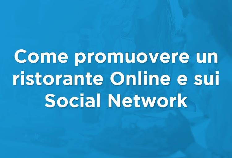 Come promuovere un ristorante online e sui social network